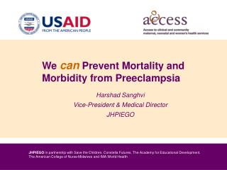 We  can Prevent Mortality and Morbidity from Preeclampsia