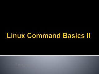 Linux Command Basics II
