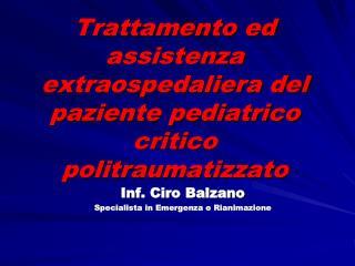 Trattamento ed assistenza extraospedaliera del paziente pediatrico critico politraumatizzato