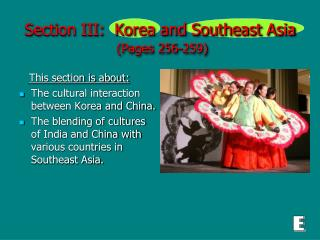 Section III:  Korea and Southeast Asia (Pages 256-259)