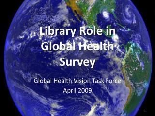Library Role in  Global Health  Survey