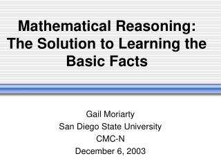 Mathematical Reasoning:   The Solution to Learning the Basic Facts