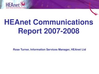 HEAnet Communications Report 2007-2008