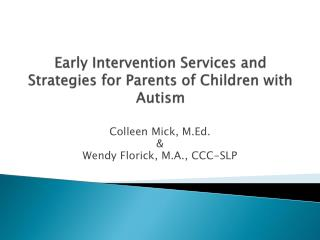 Early Intervention Services and Strategies for Parents of Children with Autism
