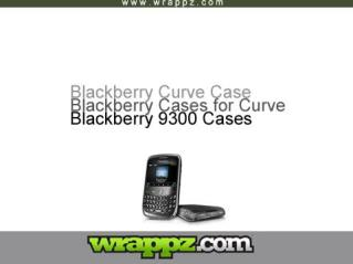 Buy Stylish & Unique Blackberry Curve Cases From Wrappz