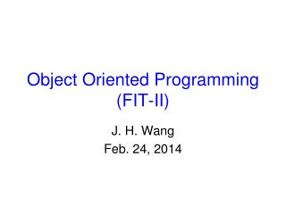 Object Oriented Programming (FIT-II)