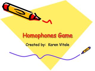 Homophones Game