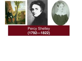 Percy Shelley (1792—1822)