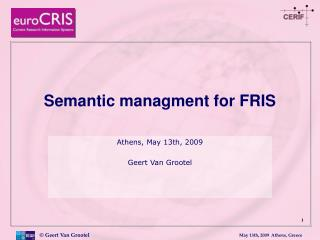 Semantic managment for FRIS