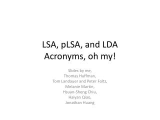 LSA, pLSA, and LDA Acronyms, oh my!