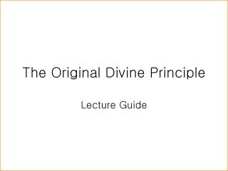 The Original Divine Principle