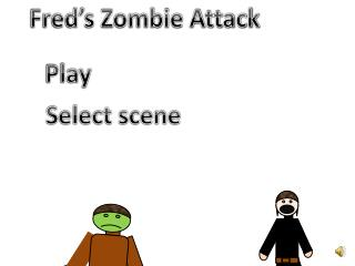 Fred's Zombie Attack