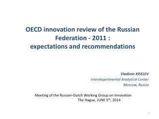 OECD innovation review of the Russian Federation  -  2011 : expectations and recommendations