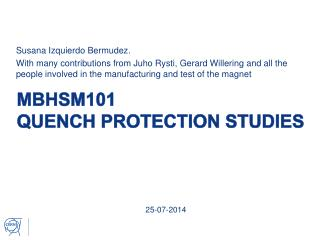 MBHSM101 QUENCH PROTECTION STUDIES