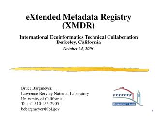eXtended Metadata Registry (XMDR) International Ecoinformatics Technical Collaboration