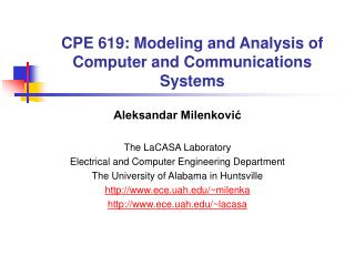 CPE 619: Modeling and Analysis of Computer and Communications Systems