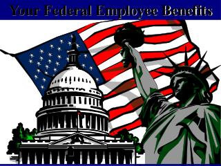 Your Federal Employee Benefits