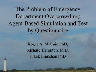 The Problem of Emergency Department Overcrowding: Agent-Based Simulation and Test by Questionnaire