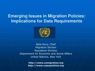 Emerging Issues in Migration Policies: Implications for Data Requirements