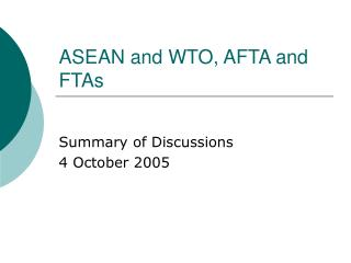 ASEAN and WTO, AFTA and FTAs