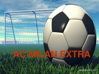 AC MILAN EXTRA