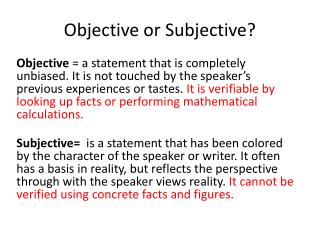 Objective or Subjective?