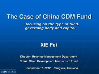 The Case of China CDM Fund