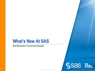 What's New At SAS