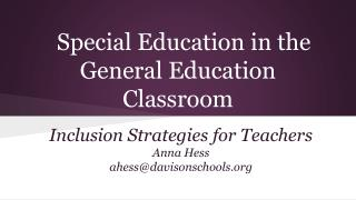 Special Education in the General Education Classroom