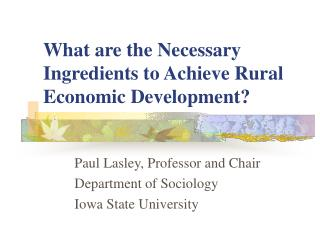 What are the Necessary Ingredients to Achieve Rural Economic Development?