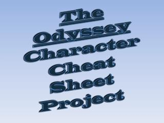 The Odyssey Character Cheat Sheet Project