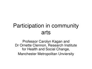 Participation in community arts