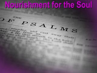 Nourishment for the Soul