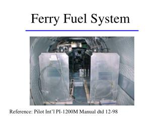 Ferry Fuel System