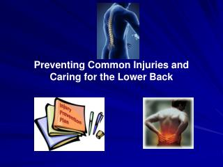 Preventing Common Injuries and Caring for the Lower Back