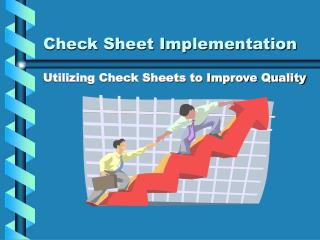 Check Sheet Implementation