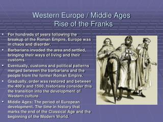 Western Europe / Middle Ages   Rise of the Franks