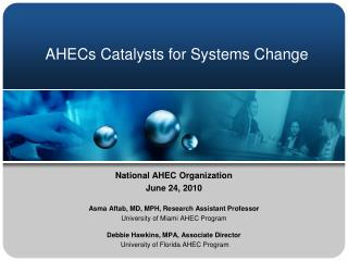 AHECs Catalysts for Systems Change