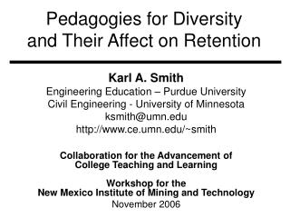 Pedagogies for Diversity and Their Affect on Retention