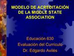 MODELO DE ACREDITACI N DE LA MIDDLE STATE ASSOCIATION