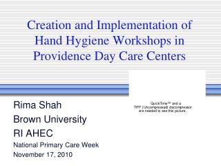 Creation and Implementation of Hand Hygiene Workshops in Providence Day Care Centers