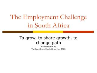 The Employment Challenge in South Africa