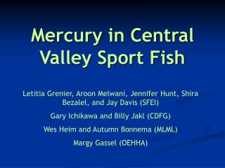 Mercury in Central Valley Sport Fish