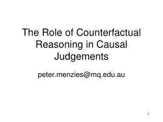 The Role of Counterfactual Reasoning in Causal Judgements