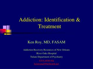Addiction: Identification & Treatment