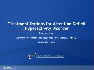 Treatment Options for Attention Deficit Hyperactivity Disorder