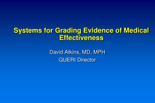 Systems for Grading Evidence of Medical Effectiveness