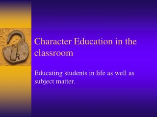 Character Education in the classroom