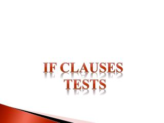 If clauses  Tests