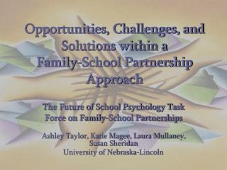Opportunities, Challenges, and Solutions within a  Family-School Partnership Approach